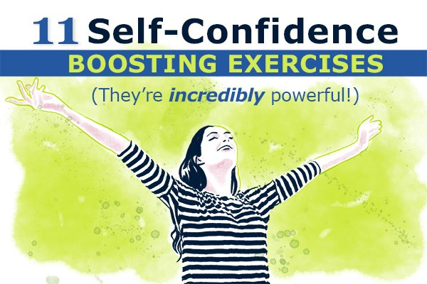 11 Self Confidence Boosting Exercises (they're incredibly powerful!)