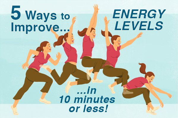 5 Ways to Improve Energy Levels (in 10 minutes or less!)